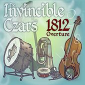 1812 Overture by The Invincible Czars