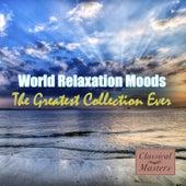 World Relaxation Moods von Various Artists