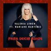 Para Decir Adiós de Valeria Lynch