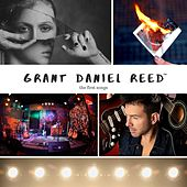 The First Songs by Grant Daniel Reed