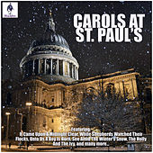 Carols At St. Paul's de St. Paul's Cathedral Choir