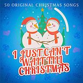 I Just Can't Wait Till Christmas de Various Artists