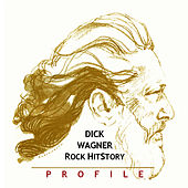 Rock History by Dick Wagner