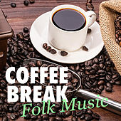 Coffee Break Folk Music di Various Artists