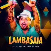 Lambasaia, ao Vivo em São Paulo von Lambasaia