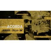 Acorda by Zilla B9rges