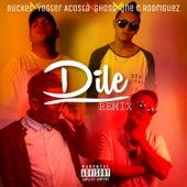 Dile (Remix) von One C Rodriguez