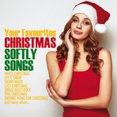 Your Favourites Christmas Softly Songs de Various Artists
