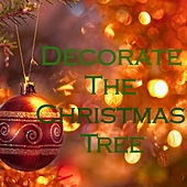 Decorate The Christmas Tree di Various Artists