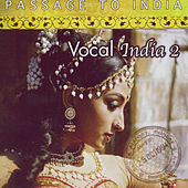 Passage to India- Vocal - series II by Various Artists