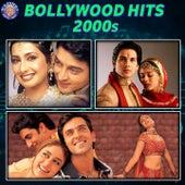 Bollywood Hits 2000S von Mohit Chauhan, Shreya Ghoshal, Udit Narayan, KK, Chithra, Meet Bros, Saurabh P. Srivastav, Alka Yagnik, Kunal Ganjawala, Hari Haran, Babul Supriyo, Kavita Krishnamurthy, Shaan, Anuradha Paudwal
