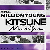 Kitsuné Musique Mixed by Millionyoung (DJ Mix) by Millionyoung