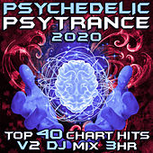 Psychedelic Trance 2020 Top 40 Chart Hits, Vol. 2 (Goa Doc 3Hr DJ Mix) by Goa Doc