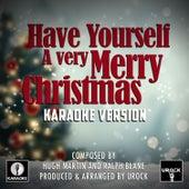 Have Yourself A Merry Little Christmas (Karaoke Version) de Urock