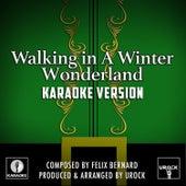 Walking In A Winter Wonderland (Karaoke Version) de Urock