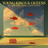 Young Kings & Queens by Foreign Beggars