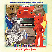 Can I Get an Amen by Ryan Hamilton And The Harlequin Ghosts