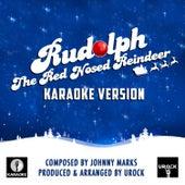 Rudolph The Red Nosed Reindeer (Karaoke Version) de Urock