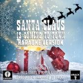 Santa Claus Is Comin' To Town (Karaoke Version) de Urock