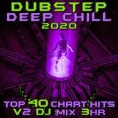 Dubstep Deep Chill 2020 Top 40 Chart Hits, Vol. 2 (Dubstep Spook 3Hr DJ Mix) de Dubstep Spook