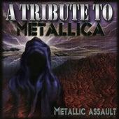 Metallic Assault - A Tribute to Metallica by Various Artists