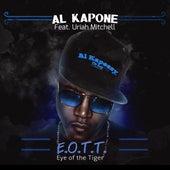 E.O.T.T. Eye of the Tiger by Al Kapone