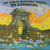 Así Canta Nuestra Tierra en Carnaval de German Garcia