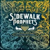 Don't Sweat It von Sidewalk Prophets