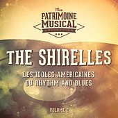 Les idoles américaines du rhythm and blues : The Shirelles, Vol. 2 de The Shirelles