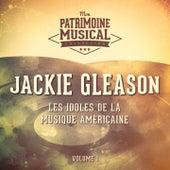 Les idoles de la musique américaine : Jackie Gleason, Vol. 1 de Jackie Gleason