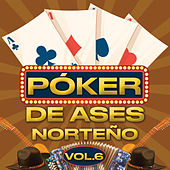 Póker De Ases Norteño Vol. 6 by Various Artists