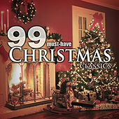 99 Must-Have Christmas Classics by Various Artists