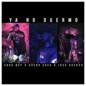 Ya No Duermo by Soda Boy Güero Sosa