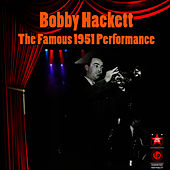 The Famous 1951 Performance by Bobby Hackett
