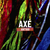 Axé Antigo by Various Artists