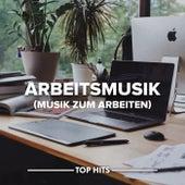 Arbeitsmusik (Musik zum Arbeiten) von Various Artists