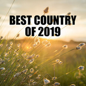 Best Country Of 2019 by Various Artists