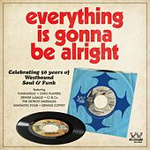Everything Is Gonna Be Alright - 50 Years Of Westbound Soul & Funk von Various Artists
