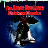 Christmas Classics de The Ames Brothers