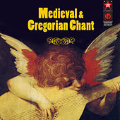 Medieval & Gregorian Chant by Various Artists