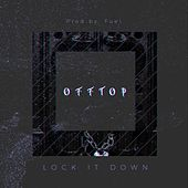 Lock It Down by OFFtop
