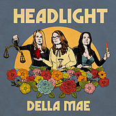 Headlight by Della Mae