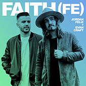 Faith (Fe) by Jordan Feliz