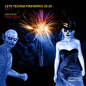 Lets Techno Fireworks 20.20 - Part 1 von Various Artists