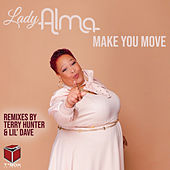 Make You Move by Lady Alma