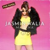 Mañana (Pink Panda Remix) di Jasmin Walia
