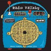 LasseMajas detektivbyrå - Radio Valleby de LasseMaja