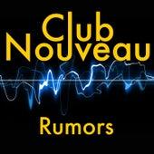 Rumors de Club Nouveau