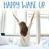 Happy Wake Up van Various Artists