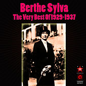 The Very Best Of 1929-1937 by Berthe Sylva